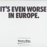 游击队女孩,《这在欧洲更糟糕》(It's Even Worse In Europe ,1986)。图片:Courtesy of the Guerrilla Girls, via Tate